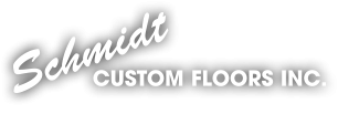 Schmidt Custom Floors, Inc.